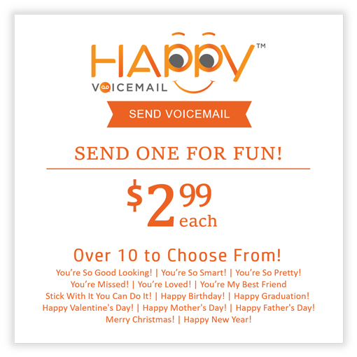 New! Send Happy Voicemails - Happy Voicemail
